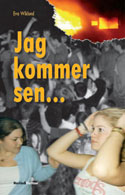 Omslag till Jag kommer sen